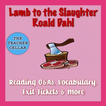 "Quiz with Answer Key for ""Lamb to the Slaughter"" by Roald Dahl"