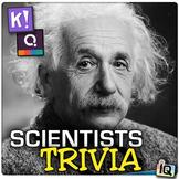 Scientist Trivia - Quizizz, QR Codes, and Kahoot!