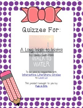 Quizzes for A LONG WALK TO WATER