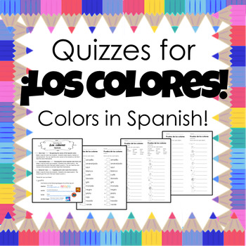 Quizzes for ¡Los colores! -- Colors in Spanish