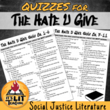 The Hate U Give by Angie Thomas Quizzes (Distance Learning)