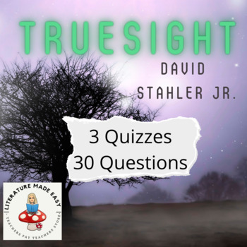 Assessment for Truesight by David Stahler Jr. - common core quizzes/tests