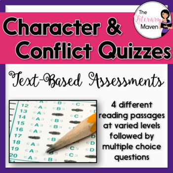 Conflict, Characterization, and Character Types Quizzes: Text-Based Assessments