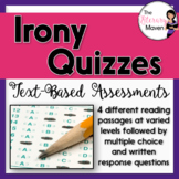 Irony Quizzes: Text-Based Assessments with Multiple Choice