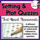 Plot and Setting Quizzes: Text-Based Assessments
