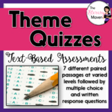 Theme Quizzes: Text-Based Assessments
