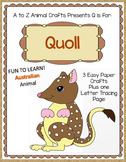 """Quoll Craft and Letter """"Q"""" Crafts"""