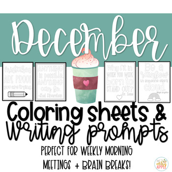 Quotable Coloring Sheets + Writing Prompts: December