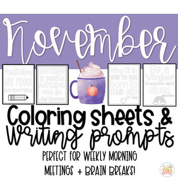 Quotable Coloring Sheets + Writing Prompts: November
