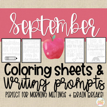 Quotable Coloring Sheets + Writing Prompts: September