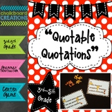 Quotable Quotations: Common Core Language Arts Center