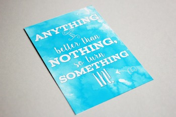 Quotable Watercolor Printable Anything is Better Than Nothing 3 sizes