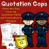 Quotation Cops Game and Quiz {Using Punctuation in Dialogue}