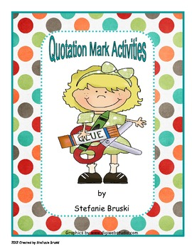 Quotation Mark Activities and Worksheets