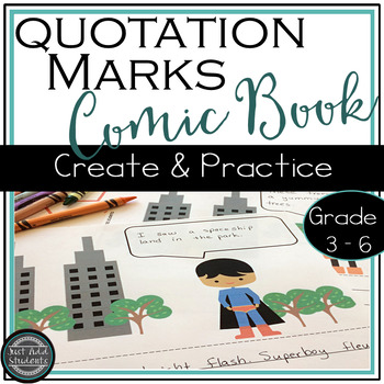 Practice Quotation Marks by Creating a Comic Book
