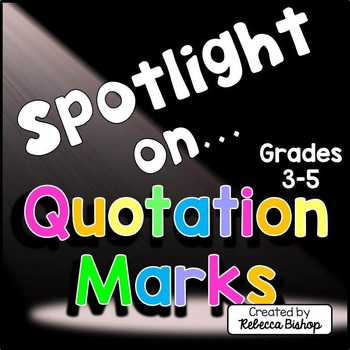 Quotation Marks {Spotlight on Quotation Marks}