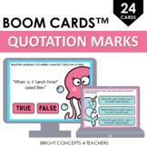 Quotation Marks BOOM Cards / Digital Task Cards