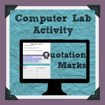 Quotation Marks Computer Lab Activity
