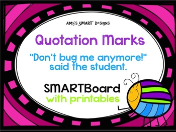 Quotation Marks Don't Bug Me SMART Board and Powerpoint Bundle