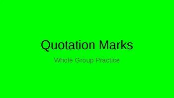 Quotation Marks Practice Presentation