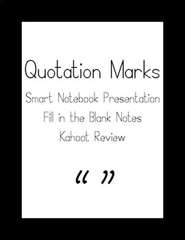 Quotation Marks Presentation, Notes, and Review
