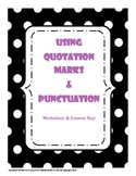 Quotation Marks & Punctuation Practice