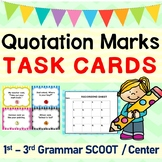 Quotation Marks Grammar Task Cards/ SCOOT Game/ Center