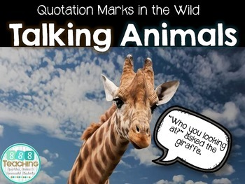 Quotation Marks (Dialogue) - Talking Animals Practice