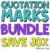 Using & Identifying Quotation Marks and Dialogue BUNDLE