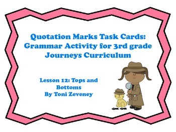Quotation Marks Task Cards for Journeys 3rd Grade