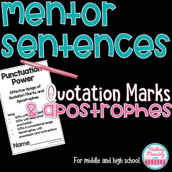 Mentor Sentences - Quotation Marks, Apostrophes - Middle-High School - UPDATED