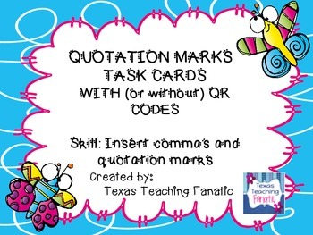 Quotation Marks and Commas Task Cards with QR Codes (or without)