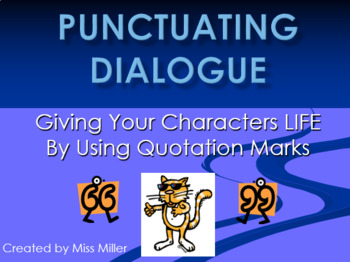 Quotation Marks and Dialogue PowerPoint