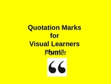 Quotation Marks for Visual Learners