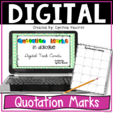 Using Quotation Marks in Dialogue Digital Task Cards for Google Slides