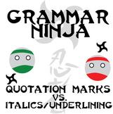 Quotation Marks vs Italics and Underlining Organizer - Gra