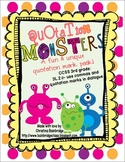 Quotation Monsters- 3rd Grade CCSS Quotation Marks and Commas Pack