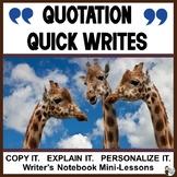 Quotation Quick Writes: Copy It. Explain It. Personalize It.
