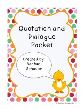 Quotation and Dialogue Practice Packet