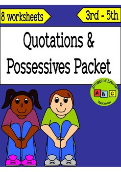 Quotations & Possessives Packet