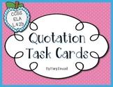 Quotations Task Cards - CCSS ELA L.4.2b