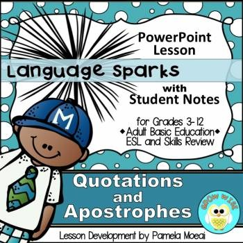 Quotations and Apostrophes PowerPoint and Student Notes Newly Revised