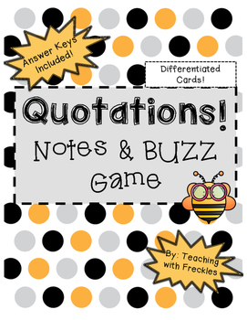Quotations in Dialogue: Notes and Differentiated Buzz Game!