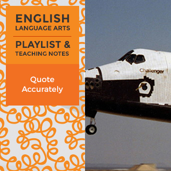 Quote Accurately - Playlist and Teaching Notes