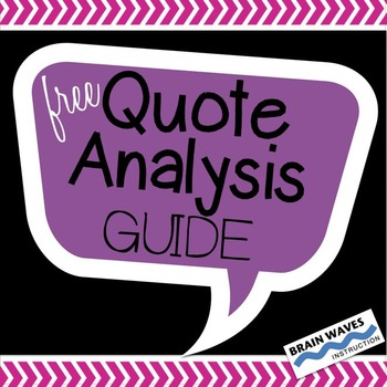 Free Quote Analysis Guide to Help Students Analyze and Interpret Text