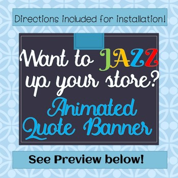 Quote Banner!  Animated and ready to use now!!
