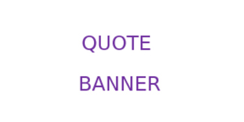 Quote Banner Template (Large Banner Box)