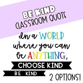 Quote Be Kind By Mrs Elbournes Classroom Teachers Pay Teachers