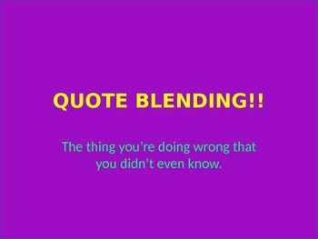 Quote Blending Lesson