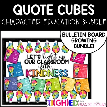 Quote Cubes GROWING BUNDLE!{Light up our Classroom with Kindness Bulletin Board}